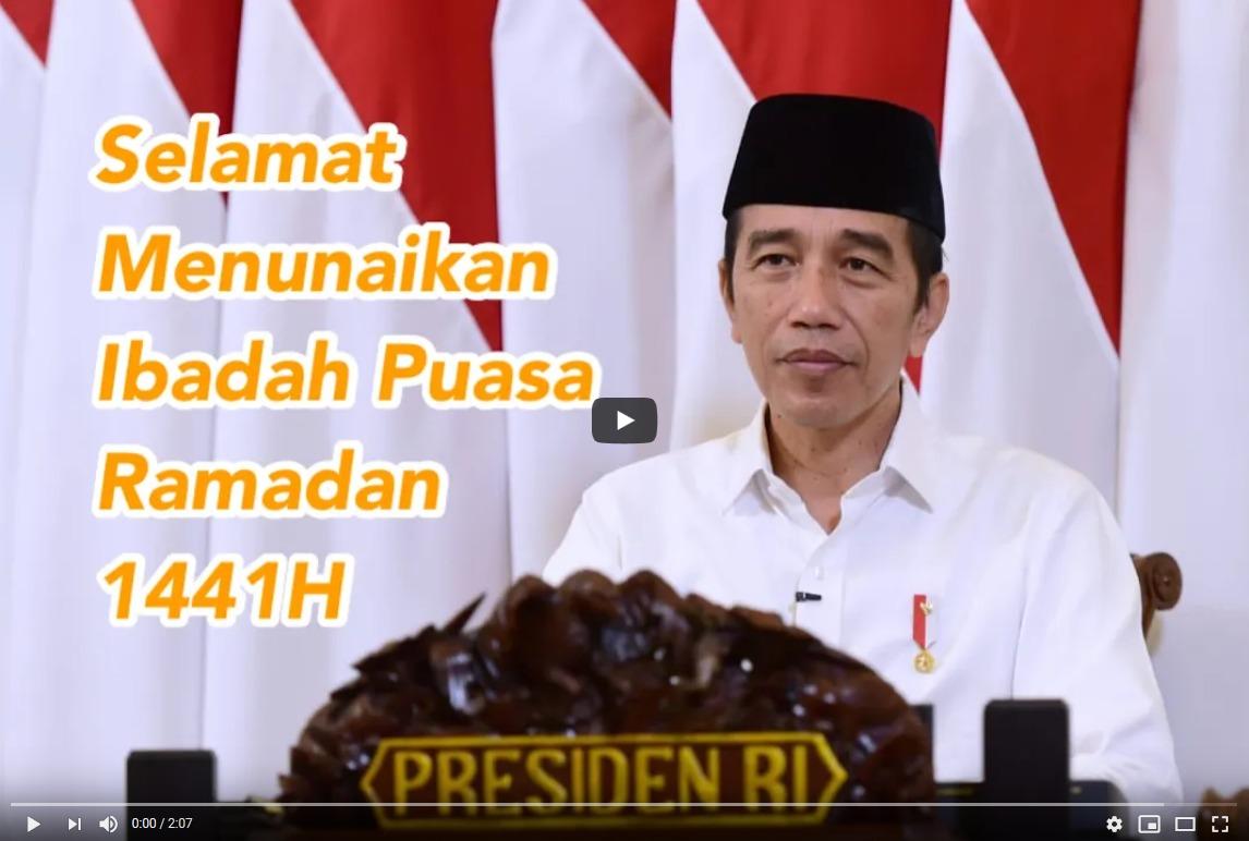 Presiden Jokowi Sampaikan Ucapan Selamat Menunaikan Ibadah Puasa Ramadan 1441 H